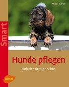 Bücher Hunde pflegen: Einfach - richtig - schön - 1